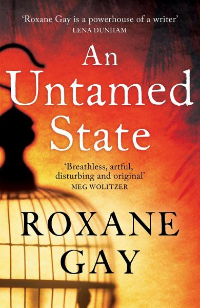 Download An Untamed State Book