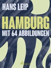 Hamburg - mit 64 abbildungen