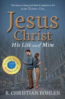 Jesus Christ  His Life and Mine PDF
