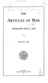 The Articles of War Approved June 4, 1920