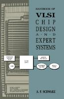 Handbook of VLSI Chip Design and Expert Systems PDF