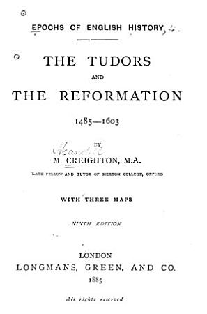 The Tudors and the Reformation  1485 1603 PDF