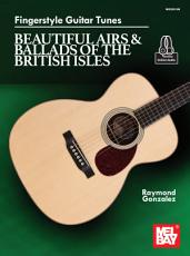Fingerstyle Guitar Tunes   Beautiful Airs   Ballads of the British Isle PDF