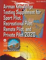 FAA-CT-8080-2H Airman Knowledge Testing Supplement for Sport Pilot, Recreational Pilot, Remote Pilot, and Private Pilot