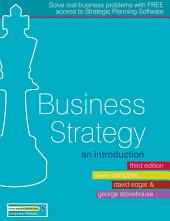 Business Strategy: An Introduction, Edition 3