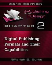Chapter 2: Digital Publishing Formats and Their Capabilities