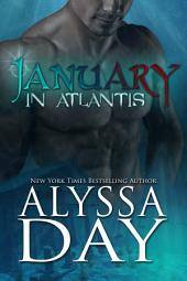 JANUARY IN ATLANTIS: A Poseidon's Warriors paranormal romance
