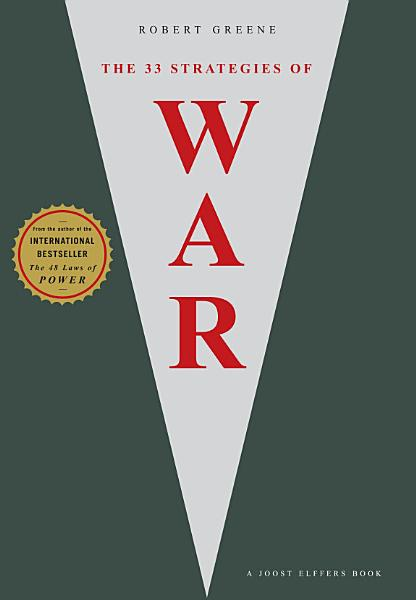 Download The 33 Strategies Of War Book