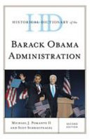 Historical Dictionary of the Barack Obama Administration PDF