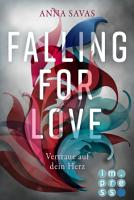 Falling for Love  Vertraue auf dein Herz PDF