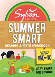 Sylvan Summer Smart Workbook  Between Grades Pre K   Kindergarten PDF