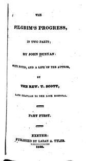 The Pilgrim's Progress, in Two Parts: Volume 1