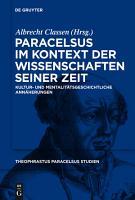 Paracelsus im Kontext der Wissenschaften seiner Zeit PDF