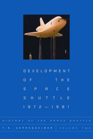 History of the Space Shuttle  Volume Two
