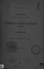 Grandidieriana: maisons d'hommes et de femmes de l'Ordre de Saint-François en Alsace