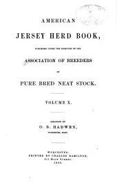 American Jersey Herd Book: Volume 10