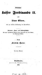 Geschichte Kaiser Ferdinands ii. und seiner Eltern