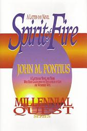 Millenial Quest Vol. 1: Spirit of Fire