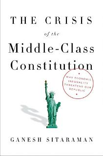 The Crisis of the Middle Class Constitution Book