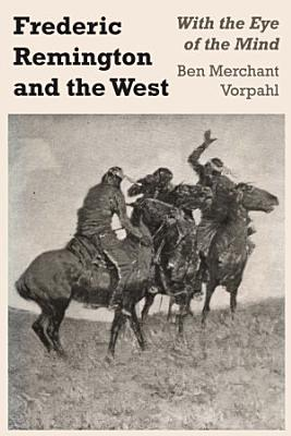 Frederic Remington and the West
