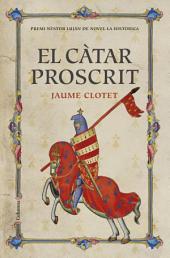El càtar proscrit: Premi Nèstor Luján de Novel·la Històrica 2016