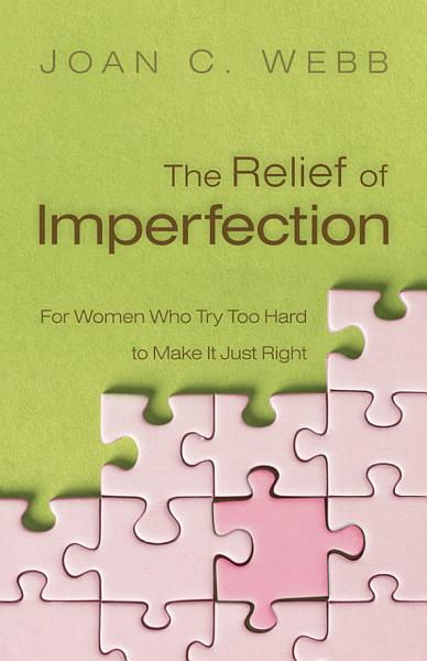 The Relief of Imperfection PDF