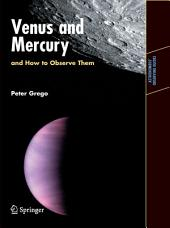 Venus and Mercury, and How to Observe Them