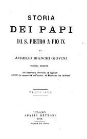 Storia dei papi da san Pietro a Pio IX.