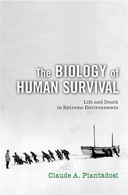 The Biology of Human Survival PDF