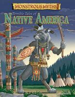 Terrible Tales of Native America PDF