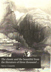 The Classic and the Beautiful from the Literature of Three Thousand Years: Volume 1