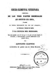 Cirujia [sic] elemental veterinaria ...: la tocología o tratado de partos y la ciencia del herrado