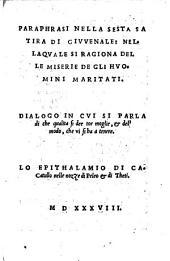 Paraphrasi nella sesta Satira di Giuvenale: nella quale si ragiona delle miserie de gli huomini maritati (etc.) - Venegia, Curtio Nauo e fratelli 1538