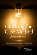 Cracking the Case Method  Legal Analysis for Law School Success PDF