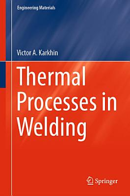 Thermal Processes in Welding PDF