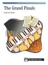 The Grand Finale: Late Intermediate Piano Duet