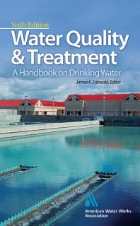 Water Quality   Treatment  A Handbook on Drinking Water Book