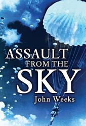 Assault From the Sky: The History of Airborne Warfare 1939–1980s