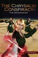 The Chrysalid Conspiracy: The Sanddancer