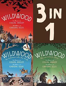 Die Wildwood Chroniken Band 1 3  Wildwood   Das Geheimnis unter dem Wald   Der verzauberte Prinz  3in1 Bundle  PDF