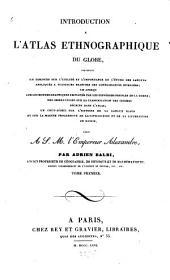 Introduction à l'atlas ethnographique du globe...