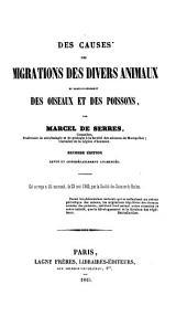 Des causes des migrations des divers animaux et particulièrement des oiseaux et des poissons