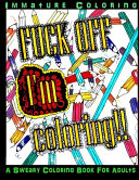 Fuck Off I m Coloring