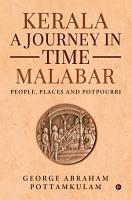 Kerala A Journey in Time Malabar PDF