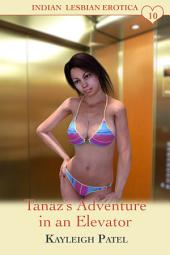 Tanaz's Adventure in an Elevator: Desi Sex Stories