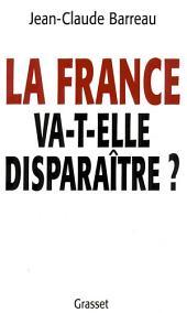 La France va-t-elle disparaître ?
