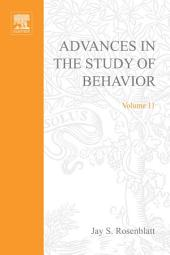 Advances in the Study of Behavior: Volume 11