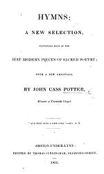 Hymns; a new selection ... with a few originals