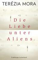 Die Liebe unter Aliens PDF