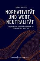 Normativit  t und Wertneutralit  t PDF